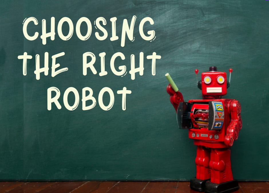 Choosing the right robot for your classroom.
